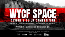 Open Call: WYCF Space: Design and Build Competition