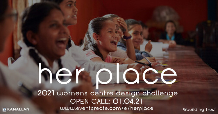 her place - Open call for women's empowerment centre, Nepal, her place - design challenge