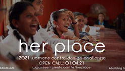 her place - Open call for women's empowerment centre, Nepal