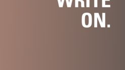 Call for writers :: WriteON 2021 critical writing workshop