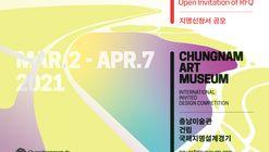 Open Call : International Invited Design Competition : Chungnam Art Museum, South Korea