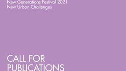 New Urban Challenges - New Generations Call for Publications 2021