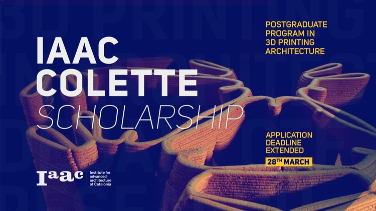 Deadline Extended! Scholarships for African, LATAM & Asian students  > IAAC - OTF-3D Printing for Architecture