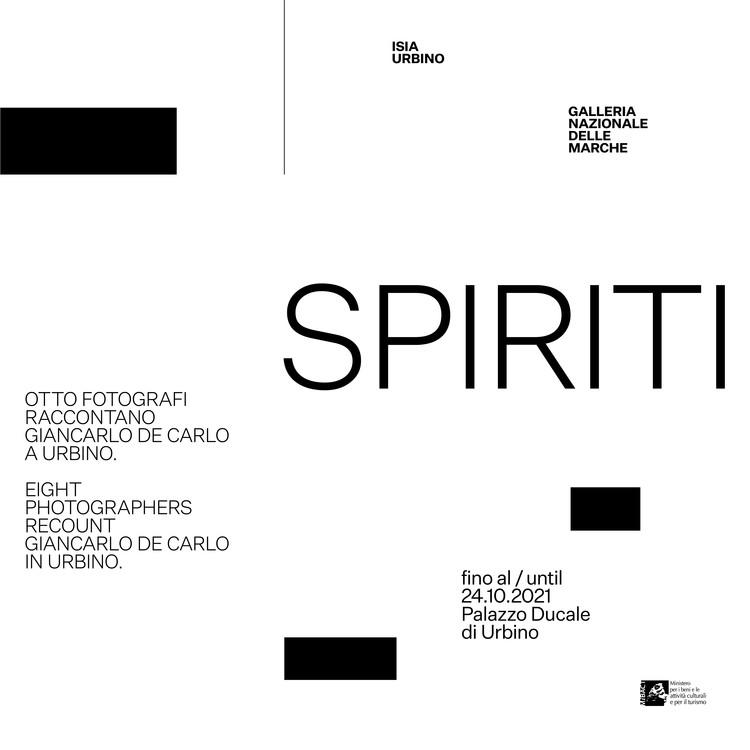 SPIRITI. Height photographers recount Giancarlo De Carlo in Urbino, Poster, by Leonardo Sonnoli,  Irene Bacchi