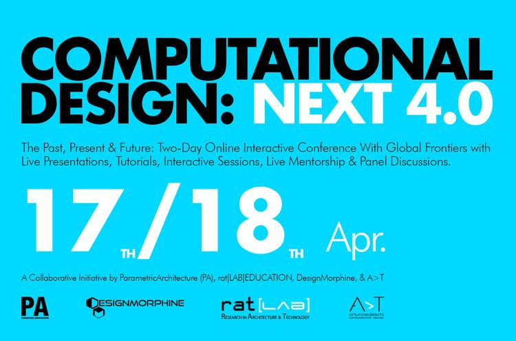 Computational Design Next: 4.0 , Computational Design Next: 4.0