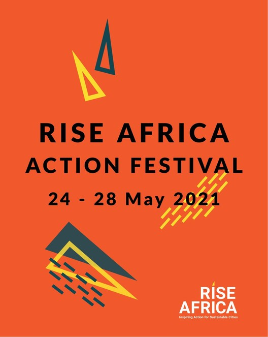 RISE Africa Urban Action Festival 2021