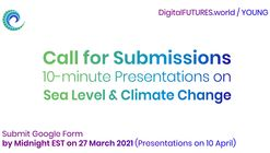 Call for DigitalFUTURES Young : Sea Level & Climate Change
