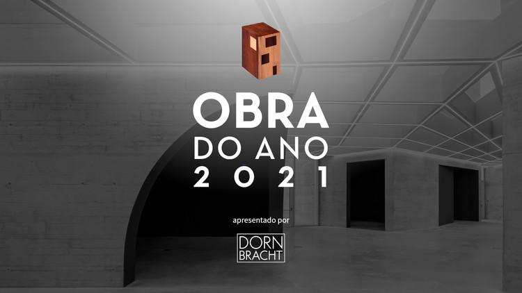Últimos dias para indicar projetos ao Prêmio Obra do Ano 2021