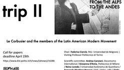 ROUNDTRIP II : From the Alps to the Andes. Le Corbusier and the members of the Latin American Modern  Movement