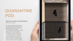 Quarantine Pod