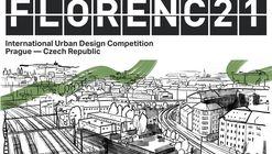 Open Call: FLORENC 21 - International Urban Design Competition, Prague - Czech Republic