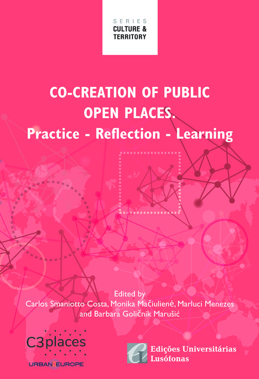 Creation of Public Open Places. Practice - Reflection - Learning, C3Places_Co-Creation of Public Spaces