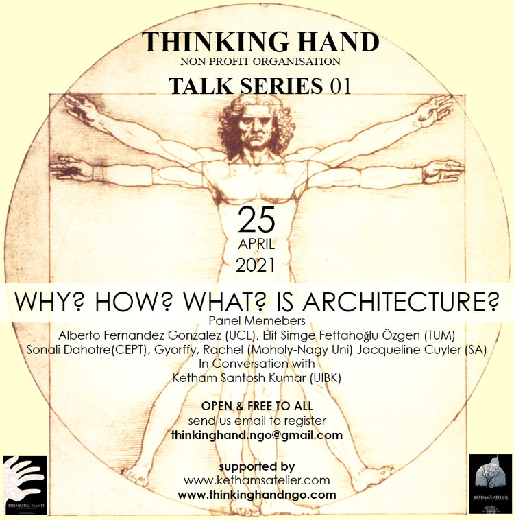 Thinking Hand NGO Talk Series 01 - Why? How? What? is Architecture?
