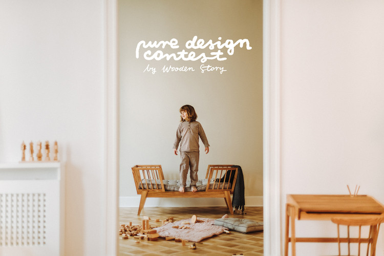 PURE DESIGN CONTEST by Wooden Story : Call for Submissions, Pure Design Contest by Wooden Story