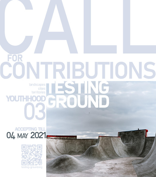 Testing-Ground - Call for Submissions - Youthhood