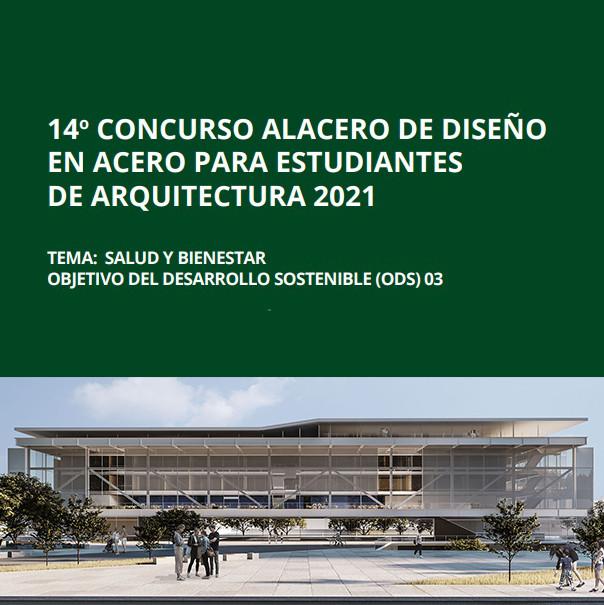 Concurso Alacero de diseño en acero para estudiantes de arquitectura 2021, Cortesía de Concurso Alacero