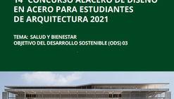 Concurso Alacero de diseño en acero para estudiantes de arquitectura 2021
