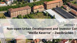 Urban Development and Investor Competition   Weiße Kaserne Zweibrücken, Germany