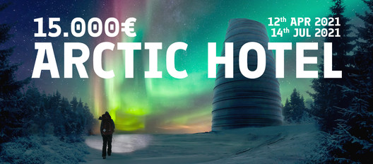 YAC - Young Architects Competitions - launches ARCTIC HOTEL
