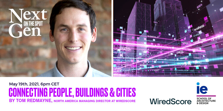 Online Masterclass: Connecting People, Buildings and Cities by Tom Redmayne, via IE School of Architecture