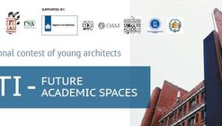 Call for Entries: LETI: Future Academic Spaces