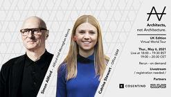 Virtual World Tour | UK Edition - Simon Allford & Catrina Stewart