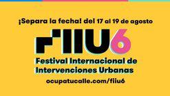 VI Festival Internacional de Intervenciones Urbanas FIIU6