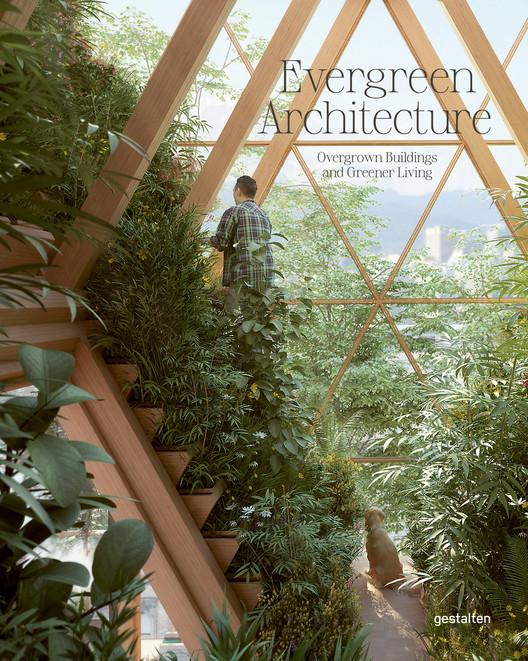 Evergreen Architecture, Evergreen Architecture, gestalten 2021