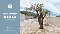 The Living Museum | Competition