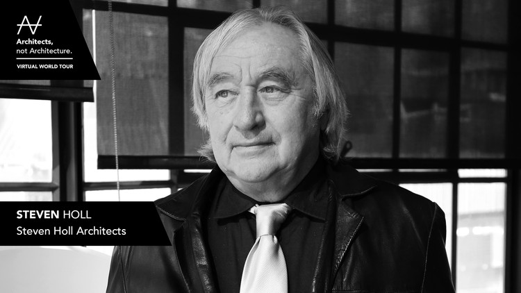 Architects, not Architecture: Steven Holl, Courtesy of AnA