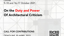 Call for Submissions: On the Duty and Power of Architectural Criticism