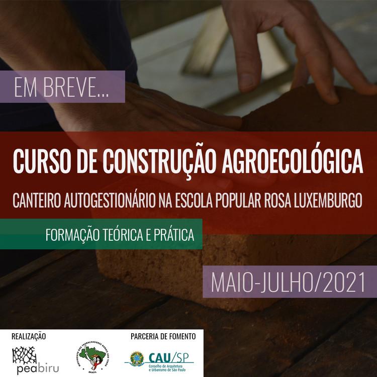 Curso de construção agroecológica - canteiro escola autogestionário na Escola Popular Rosa Luxemburgo, Chamada para o Curso de Construção Agroecológica - mais informações nas redes sociais