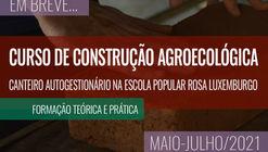 Curso de construção agroecológica - canteiro escola autogestionário na Escola Popular Rosa Luxemburgo
