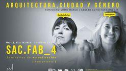 Seminario de actualización. SAC-FAB | Zaida Muxí + Daniela Arias