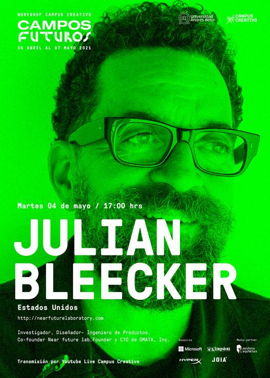 Campos Futuros: Julian Bleecker
