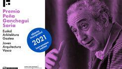 Convocatoria 3° edición del Premio Peña Ganchegui a la joven arquitectura vasca