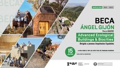IAAC > Ángel Gijón scholarship for Spanish students for the Master in Advanced Ecological Buildings & Biocities