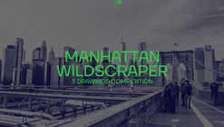 MANHATTAN WILDSCRAPER