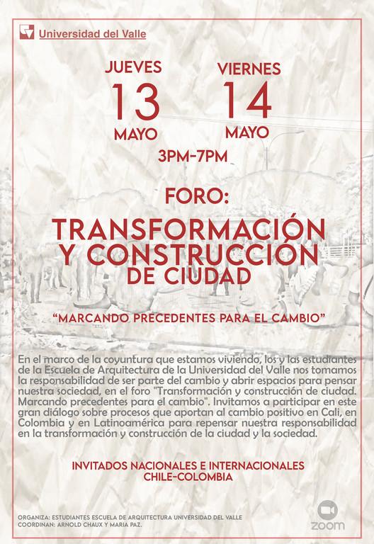 Foro Internacional: Transformación y reconstrucción de ciudad. Marcando precedentes para el cambio