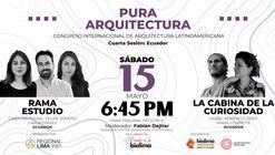 "Rumbo a la BIALIMA 2021 - Pura Arquitectura: Congreso internacional de Arquitectura Latinoamericana - ""Ecuador"""
