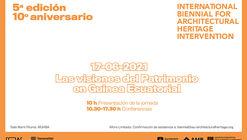 Bienal Internacional de Intervención en el Patrimonio Arquitectónico 2021: País invitado Guinea Ecuatorial