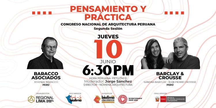 Rumbo a la BIALIMA 2021: Pensamiento y Práctica - Congreso Nacional de Arquitectura Peruana: Sesión 2