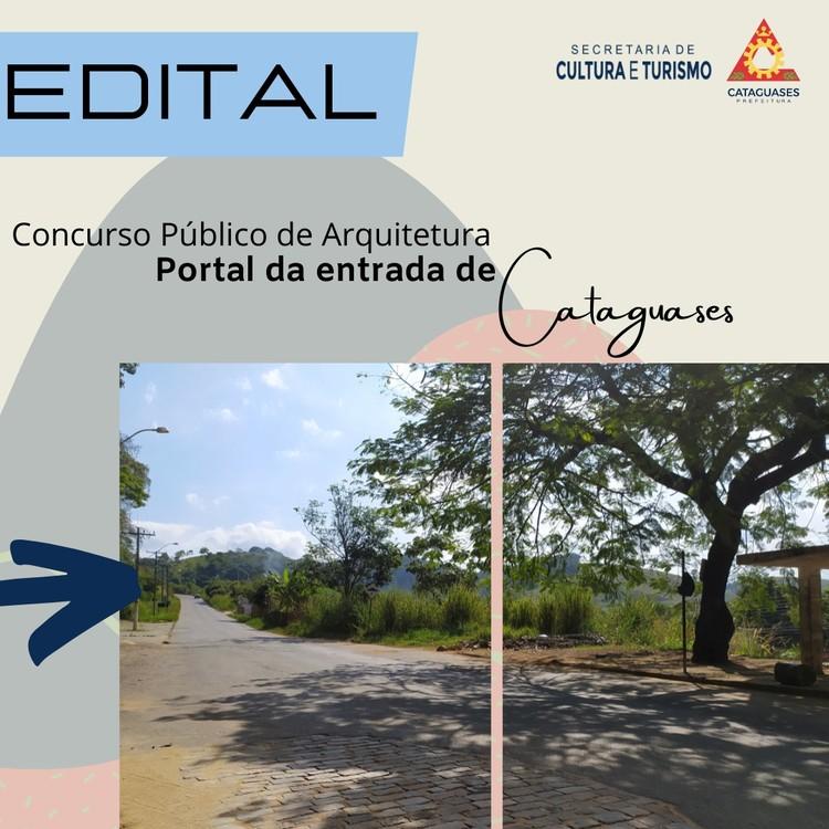 Concurso de projeto para o portal de entrada de Cataguases - MG, Cartaz divulgação, arte: Prefeitura de Cataguases