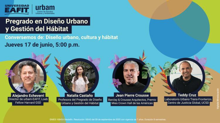Conversatorio Diseño Urbano, cultura y hábitat EAFIT