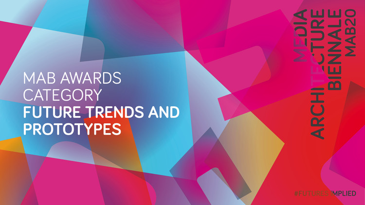 Nominations for the Media Architecture Awards: Future Trends & Prototypes