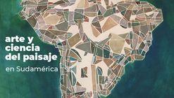 III EEIP 2021 - Encuentro de Enseñanza e Investigación del Paisaje: arte y ciencia del paisaje en Sudamérica