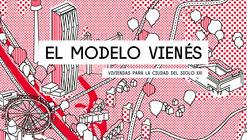 """Debate de apertura de la exposición """"El modelo vienés: viviendas para la ciudad del siglo XXI"""""""