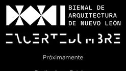 XXI Bienal de Arquitectura Nuevo León