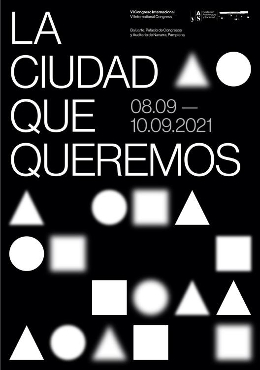 """Congreso Internacional de Arquitectura y Sociedad en Pamplona 2021: """"La ciudad que queremos"""", Cortesía de Fundación Arquitectura y Sociedad"""