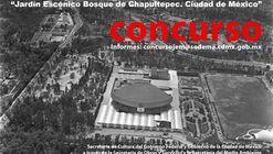 Concurso para Proyecto de Jardín Escénico, Bosque de Chapultepec Ciudad de México
